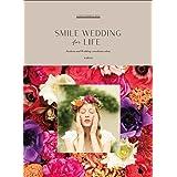SMILE WEDDING for LIFE