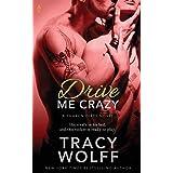 Drive Me Crazy: 2
