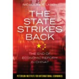 The State Strikes Back – The End of Economic Reform in China?