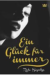 Ein Glück für immer (German Edition) Kindle Edition