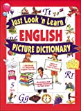 Just Look 'n Learn English Picture Dictionary (Just Look ©n…