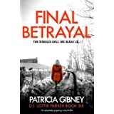 Final Betrayal: An absolutely gripping crime thriller (6)