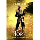 The Last Horse: England: The First Viking Age: 3