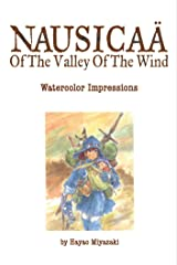 Nausicaä of the Valley of the Wind: Watercolor Impressions: Volume 1 Hardcover