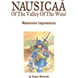 Nausicaä of the Valley of the Wind: Watercolor Impressions: Volume 1