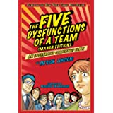 The Five Dysfunctions of a Team: An Illustrated Leadership Fable Manga Edition