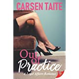 Out of Practice (A Legal Affairs Romance Book 2)