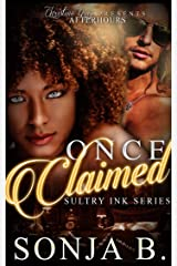 Once Claimed: Sultry Ink Series- Book 4 Kindle Edition