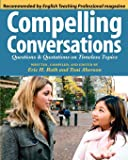 Compelling Conversations: Questions and Quotations on Timeless Topics