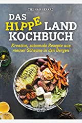 Das hippe Landkochbuch Hardcover
