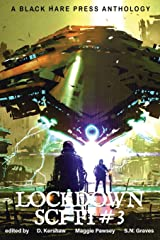 SCI-FI #3: Lockdown Science Fiction ペーパーバック
