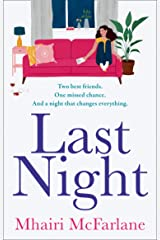 Last Night: the most hilarious and heart-breaking romcom of 2021 from the Sunday Times bestselling author Kindle Edition