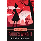 Witch Is Where Fairies Wing It (A Witch P.I. Mystery Book 43)