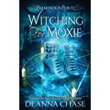 Witching For Moxie: A Paranormal Women's Fiction Novel: 5