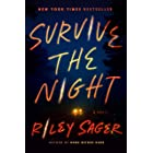Survive the Night: A Novel (English Edition)