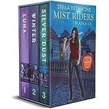 The Mist Riders Series Box Set (Books 1-3): An Urban Fantasy