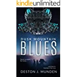 Dusk Mountain Blues (Dusk Orbit Blues Book 1)