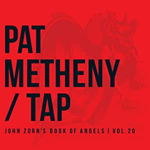 Vol. 20-Tap: John Zorn's Book of Angels