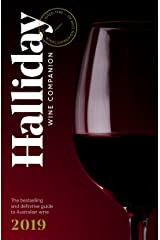 Halliday Wine Companion 2019: The Bestselling and Definitive Guide to Australian Wine Kindle Edition