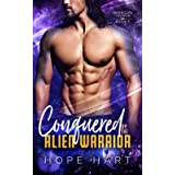 Conquered by the Alien Warrior: A Sci Fi Alien Romance