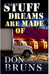Stuff Dreams Are Made Of: A Novel (The Stuff Series Book 2) Kindle Edition