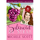 Silenced by Syrah: A Wine Lover's Mystery