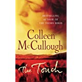The Touch: a powerful, sweeping family saga from the international bestselling author of The Thorn Birds