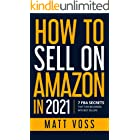 How to Sell on Amazon in 2021: 7 FBA Secrets That Turn Beginners into Best Sellers
