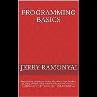 Programming Basics: Programming Languages, Coding, Algorithm…