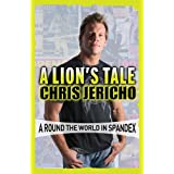 A Lion's Tale: Around the World in Spandex