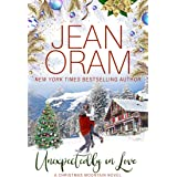 Unexpectedly in Love: A Second Chance Single Mom Christmas Romance
