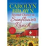 Second Chance at Sunflower Ranch: Includes a Bonus Novella: 1