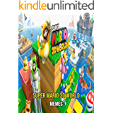Amazing Super Mario 3D World Memes (English Edition)