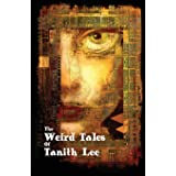 The Weird Tales of Tanith Lee