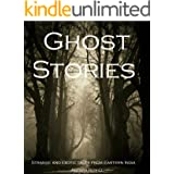 Ghost Stories: Strange and exotic tales from Eastern India