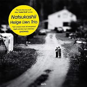 懐かしい -NATSUKASHII- (直輸入盤 帯ライナー付 国内仕様)
