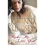 Make Me Love You: Sweeping Regency romance of duels, ballrooms and love, from the legendary bestseller