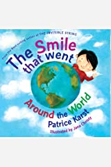 The Smile That Went Around the World: Revised Edition Kindle Edition