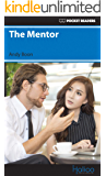 The Mentor: Pocket Readers (Pocket Readers - Business Book 10) (English Edition)