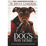 A Dog's Way Home: Film Tie-In