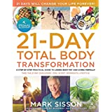 Primal Blueprint 21-Day Total Body Transformation: A Complete, Step-By-Step, Gene Reprogramming Action Plan