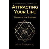 Attracting Your Life: Discovering Your Greatness