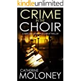 CRIME IN THE CHOIR a fiercely addictive crime thriller (Detective Markham Mystery and Suspense Book 1)
