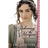Redeeming the Marquess: A Regency Romance