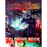 "Jujutsu Kaisen Coloring Book: Gift For All Fans Jujutsu Kaisen "" Sorcery Fight"" (All Characters), More Than 50 High-Quality c"