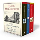 David McCullough: Great Achievements in American History: The Great Bridge, the Path Between the Seas, and the Wright Brother