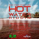 Hot Water Riddim