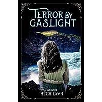 Terror by Gaslight: Memorial Edition