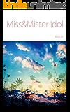 Miss&Mister Idol
