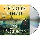 The Last Passenger: A Charles Lenox Mystery: 13